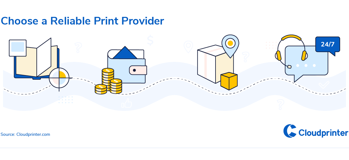 4-Choose a Reliable Print Provider